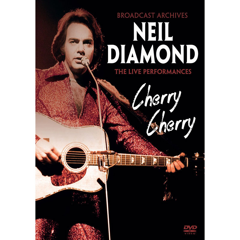 Neil Diamond - Cherry Cherry - DVD