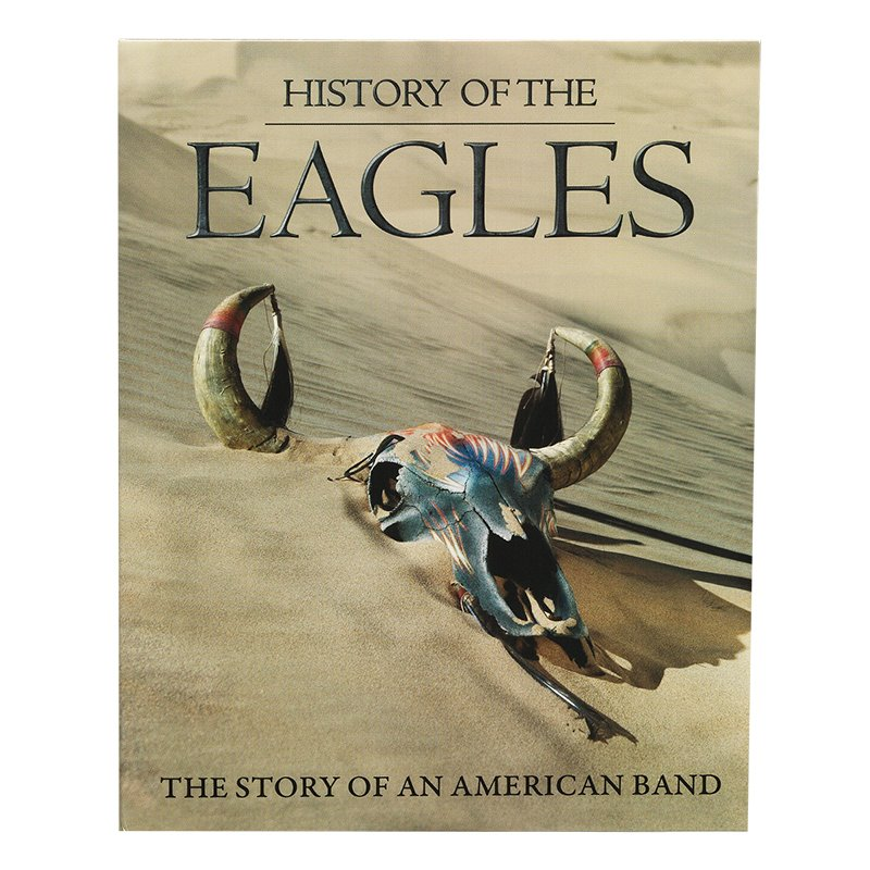 History Of The Eagles: The Story Of An American Band - Blu-ray
