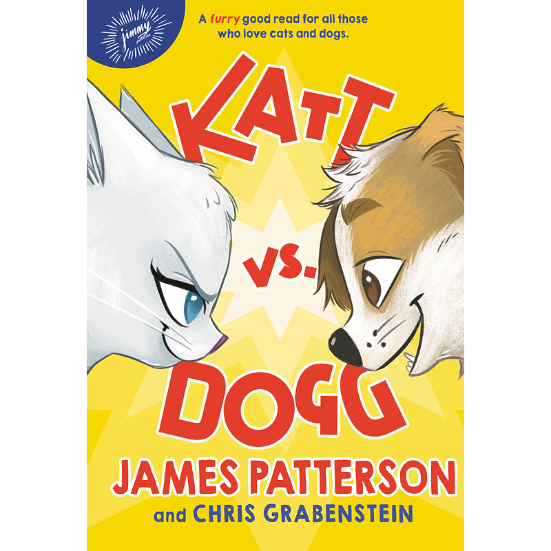 Katt vs. Dogg by James Patterson & Chris Grabenstein