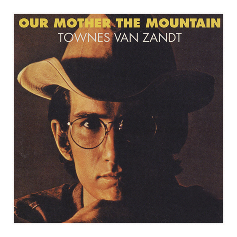Townes Van Zandt - Our Mother the Mountain - Vinyl