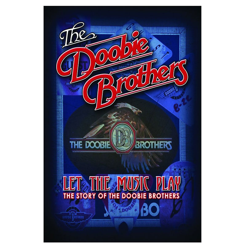 The Doobie Brothers - Let The Music Play - DVD