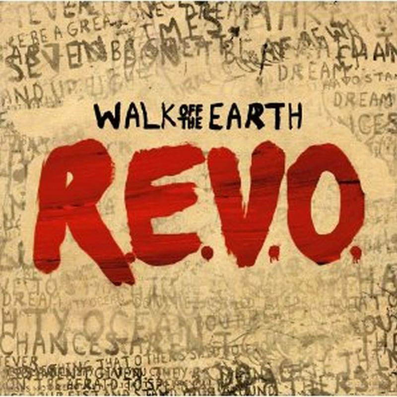 Walk Off The Earth - R.E.V.O. - CD