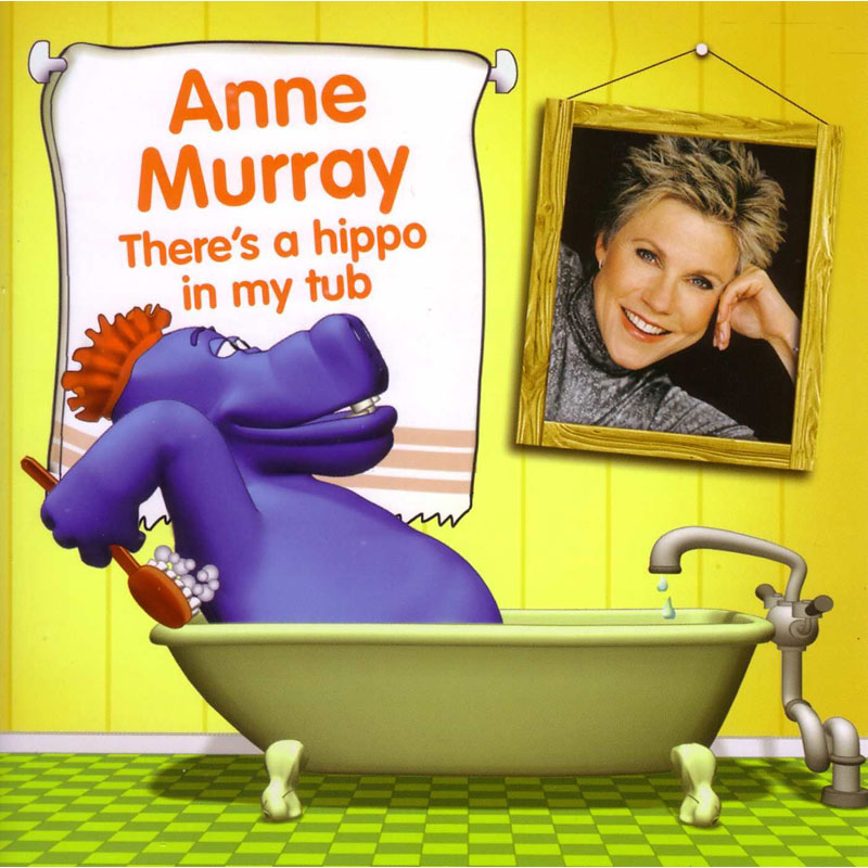 Murray Anne - There's a Hippo in my Tub - CD