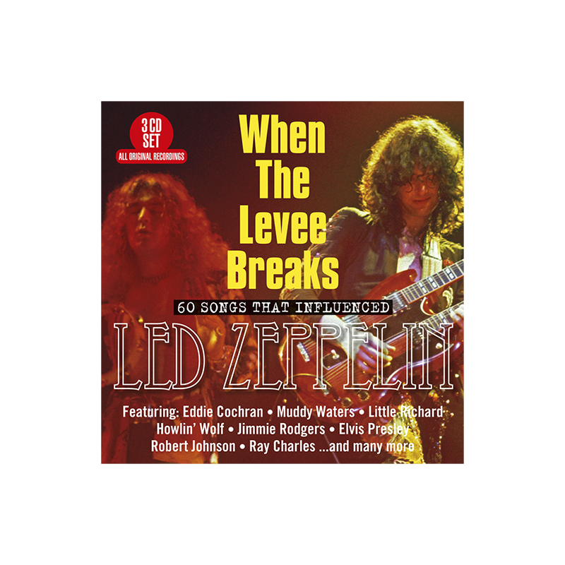 Various Artists - When The Levee Breaks (60 Songs That Influenced Led  Zeppelin) - 3 CD