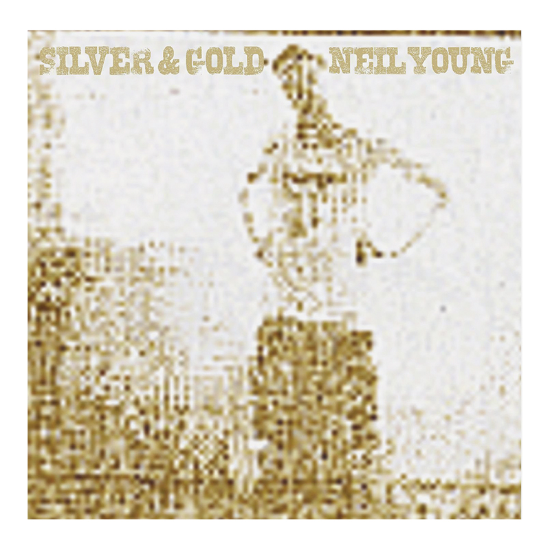 Neil Young - Silver and Gold - Vinyl