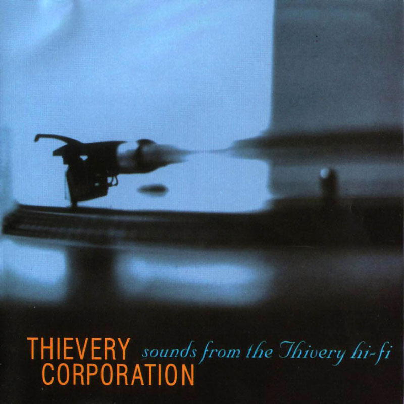 Thievery Corporation - Sounds from the Thievery Hi-Fi - Vinyl