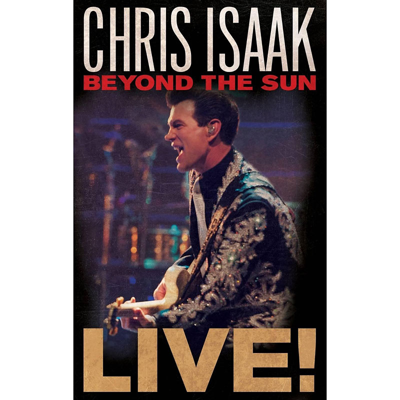 Chris Isaak: Beyond The Sun Live! - DVD