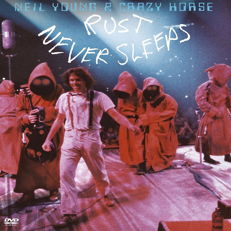 Neil Young and Crazy Horse - Rust Never Sleeps - DVD