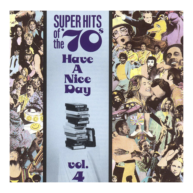 Various Artists - Super Hits of the '70s: Have A Nice Day Vol. 4 - CD