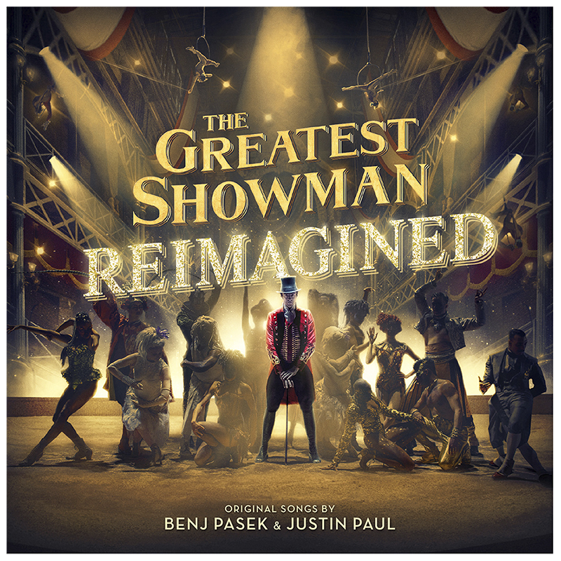 Soundtrack - The Greatest Showman - Reimagined (Original Motion Picture Soundtrack) - CD