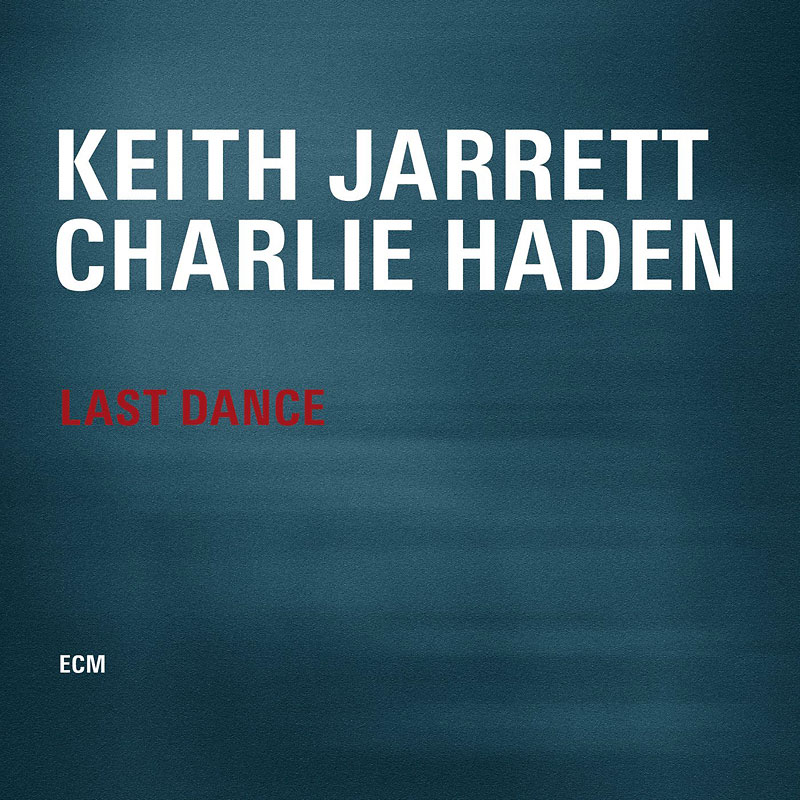Jarrett, Keith and Haden, Charlie - Last Dance - Vinyl