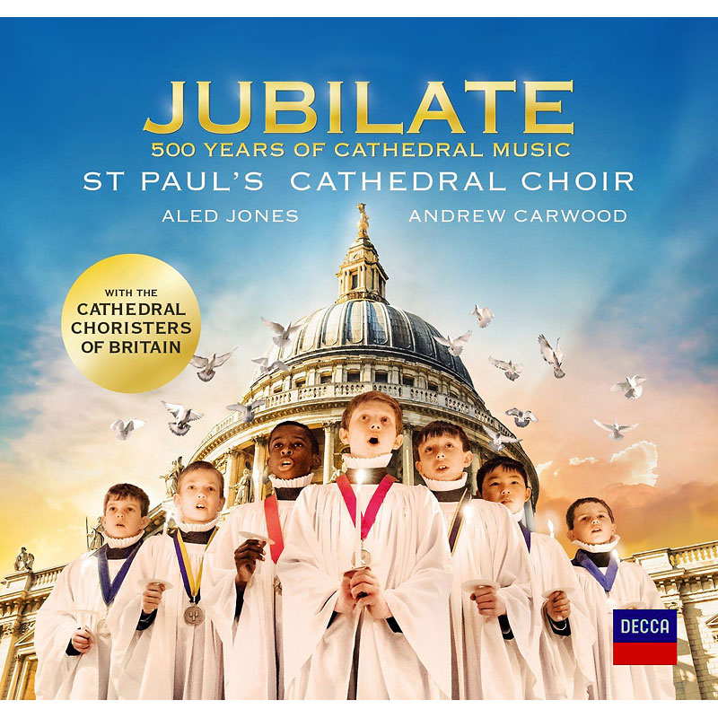 St. Paul's Cathedral Choir - Jubilate: 500 Years of Cathedral Music - CD