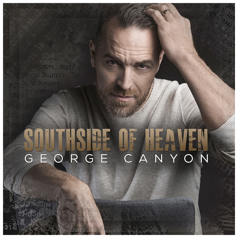George Canyon - Southside Of Heaven - CD