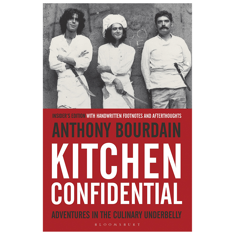 Kitchen Confidential By Anthony Bourdain   Updated Edition