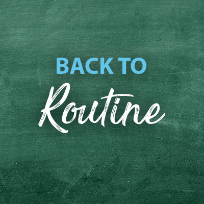 Back to Routine
