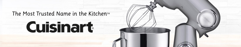Cuisinart - THe Most Trusted Name in the Kitchen